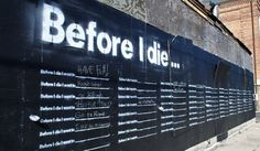 """""""Before I Die…"""" is a beautiful, simple and effective street art installation located on a run-down house in New Orleans by Candy Chang. This kind of art, to me, is [. Interactive Installation, Artistic Installation, Interactive Art, Interactive Exhibition, Street Art, Street Mural, Creative Review, Before I Die, Abandoned Houses"""
