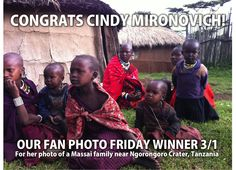 Congratulations Cindy Mironovich! You're our #FanPhotoFri Favorite this week! We loved how we got to sneak a peak into the daily life of the Massai through your snapshot.