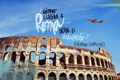 Cómo llegar a Roma desde el aeropuerto (y cómo moverse) World, Brussels, European Travel, Airports, Rome, Tourism, Cities, Viajes, Italia