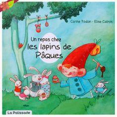 Un repas chez les lapins de Pâques, texte de Carine Foulon, illustrations de Elise Catros, publié en 2014 par les éditions La Palissade.