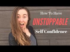 How To Have UNSTOPPABLE Self Confidence | Rachel Kayleen