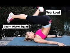 Learn the Pistol Squat Workout - An Easy Workout to Build Strength For this Exercise
