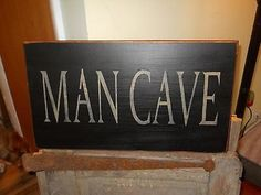Primitive Distressed Hand Made MANCAVE Sign by RusticDesignsandArt