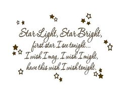Like this for nursery but would like to add or change to say we wished on a star and here you are.