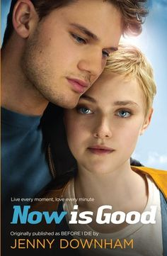 Now is Good (Also published as Before I Die), teen love, drama, great flicks, Dakota Fanning, Olivia Williams