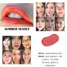 Summer Sunset Lipsense.  Kiss-proof, waterproof, smudge-proof lipstick that last up to 18 hours.  Vegan and hydrating.  Order here.