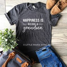 "Happiness is Being a Grandma © Grandma Shirt Shirt for Please visit our store, Family Lagniappe, for a wide selection of personalized ""mom & grandma"" t shirts & hoodies! Diy Shirt, Shirt Shop, Vinyl Shirts, Tee Shirts, Funny Shirts, Softball Shirts, Mama Shirt, Grandma Gifts, Grandma T Shirts"