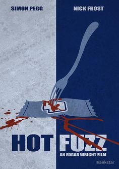 Nick Frost and Simon Pegg - Hot Fuzz Simon Pegg, Vs The World, Pulp, Beautiful Posters, Alternative Movie Posters, Minimalist Poster, Love Movie, Illustrations And Posters, Film Posters