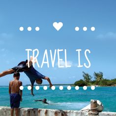 To me, this is travel. What does it mean to you? Create your own travel mantra.