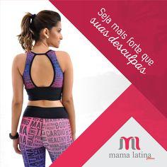 Como você começou a semana? Vestiu sua #MamaLatina cedinho e foi treinar? Abra a semana com estilo e cheia de disposição na nossa companhia ;) <3 www.mamalatina.com.br