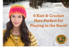 6 Knit & Crochet Hats Perfect for Playing in the Snow!