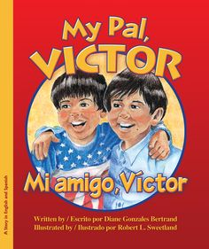 My Pal Victor by: Diane Gonzales Berlrand  This is a bilingual book which is written in both Spanish and English. The book is about two boys, Victor and Dominic, who enjoy typical activities together. They adventure, cheer each other on, and tell stories. We learn that Victor is in a wheelchair but we have seen that being in his wheelchair has not stopped him from adventuring with Dominic.