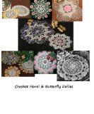 Crochet Floral and Butterfly Doilies - Vintage Crochet Doily Patterns - Summertime Crochet