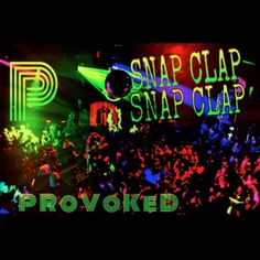 SNAP CLAP.. Wiggle with it Snap! Wiggle Wiggle with it Snap!!.. http://getprovoked.com/shop/provoked-snap-clap/