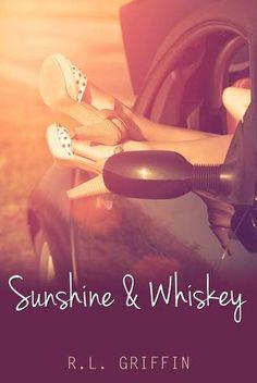 Sunshine & Whiskey (Drinking, #1)