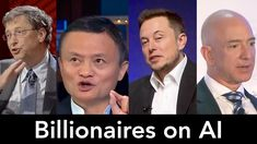 Billionaires on Artificial Intelligence, AI (Elon Musk, Bill Gates, Jack Ma) Fourth Industrial Revolution, Intelligence Quotes, Elon Musk, Bill Gates, Artificial Intelligence, News Articles, Billionaire, Documentaries, Youtube