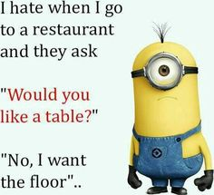 Haha of course we want a table
