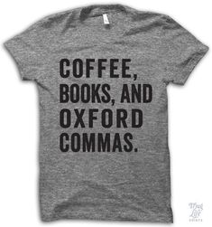 Coffee, books, and Oxford commas!