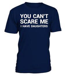 I Have Daughters T Shirt Funny Fathers Day Gift for Dad  mother-in-law#tshirt#tee#gift#holiday#art#design#designer#tshirtformen#tshirtforwomen#besttshirt#funnytshirt#age#name#october#november#december#happy#grandparent#blackFriday#family#thanksgiving#birthday#image#photo#ideas#sweetshirt#bestfriend#nurse#winter#america#american#lovely#unisex#sexy#veteran#cooldesign#mug#mugs#awesome#holiday#season#cuteshirt