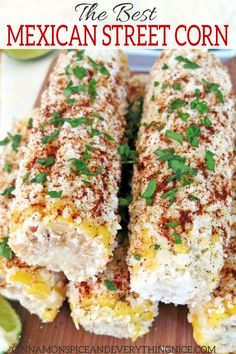 The Best Mexican Street Corn - Mexican Street Corns sounds unusual if youve never had it before at least it did to me but in truth its unforgettably delicious. Corn Recipes, Gourmet Recipes, Mexican Food Recipes, Cooking Recipes, Mexican Drinks, Healthy Recipes, Delicious Recipes, Bbq Recipes Sides, Tajin Recipes