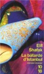 La Bâtarde dIstanbul - Elif Safak
