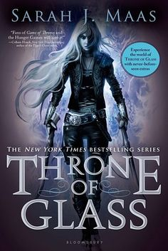 Throne of Glass by Sarah J. Maas | 43 Books You Won't Be Able To Stop Talking About