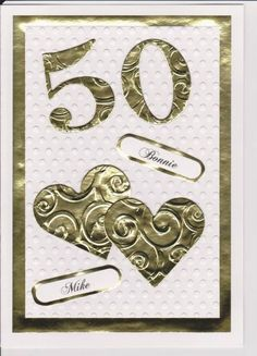 Bonnie & Mike Golden Anniversary by buggainok - Cards and Paper Crafts at Splitcoaststampers