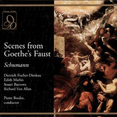 Robert Schumann - Scenes from Goethe's Faust