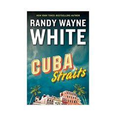 Cuba Straits (Hardcover) (Randy Wayne White)