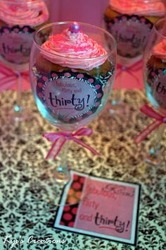 30th birthday invites and cupcakes...  @Mary Powers Beth @ Nothing But Country..  I know it's wine glasses but they are pretty