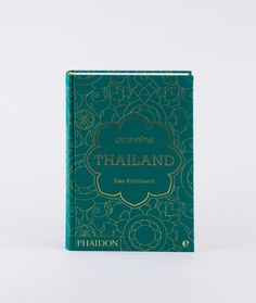 PHAIDON Thailand – Das Kochbuch