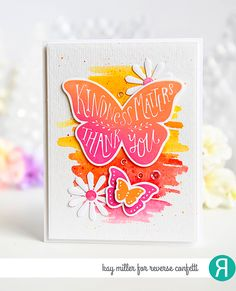 Card by Kay Miller. Reverse Confetti stamp set: Butterfly Dreams. Confetti Cuts: Butterfly Dreams and Flowers for Mom. Thank you card. Friendship card.