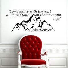 Home Quote John Denver Decal Words Sign Mountain - Housewares Wall Vinyl Sticker Family Design Bedroom Living Room Interior Mural Art SV4303 on Etsy, $34.99