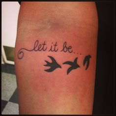 Let it be... Tattoo by Michelle Rubano of Flesh Skin Grafix in Imperial Beach, CA