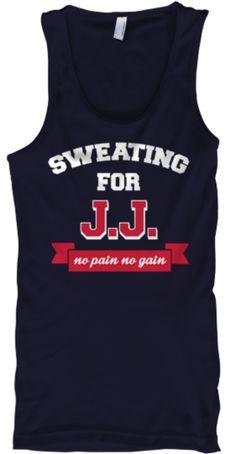 LOVE this shirt!!! Sweating for J.J. Watt!