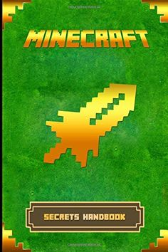 Minecraft: Secrets Handbook: The Ultimate Minecraft Secret Book. Minecraft Game Tips & Tricks, Hints and Secrets. (Minecraft Books) by Steve Kid http://www.amazon.com/dp/1519580592/ref=cm_sw_r_pi_dp_9SxIwb1DPS9GD