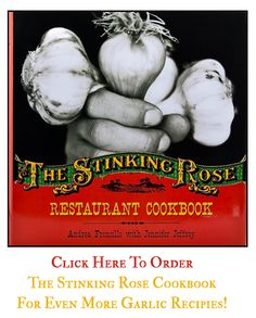 The Stinking Rose Cookbook- 40 clove garlic chicken. The Chicken is cooked with the cloves then puree'd with cream to make a delicious sauce