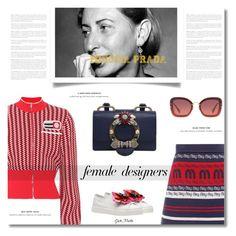 """Female Fashion Designers Rule ... Miuccia Prada"" by greta-martin ❤ liked on Polyvore featuring Miu Miu, Prada, contestentry, internationalwomensday, pressforprogress, FemaleDesigners and ByWomenForWomen"