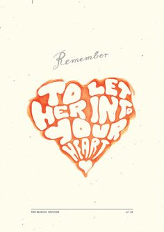 """""""Remember to let her into your heart"""" Illustrated lyrics of Hey Jude by The Beatles. Experimenting with typography and Pantone markers."""