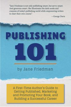 Jane Friedman's best book recommendations for writing and publishing.