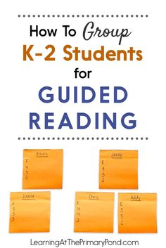 Wondering how to group students for guided reading? Try this simple sticky note method - it takes into account the real-life complexities and challenges that arise, like having too many groups or a big range of levels in your class!