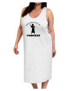 Don't Mess With The Princess Adult Tank Top Dress Night Shirt