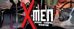 Marvel officialise X-Men #1 par Brian Wood et Olivier Coipel