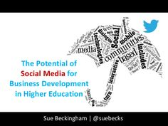 The Potential of Social Media for Business Development in Higher Ed...