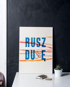 Plakat Rusz Duszę - Łukasz Zbieranowski B2, Polski Design Letters, Typo, Illustration, Prints, Poster, Walls, Interiors, Design, Decor