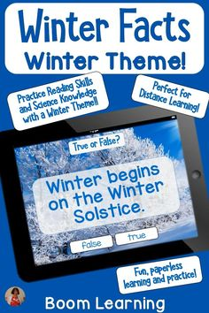 This deck has 30 sentences that tell facts about Winter. These include statements winter solstice, winter sports, snow, and cold weather science. The student has practice with reading skills and knowledge of winter science while learning about the world. Boom Learning Digital Task Cards are perfect for distance or remote learning! #BoomLearning re