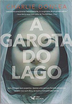 A Garota do Lago - Livros na Amazon Brasil- 9788562409882
