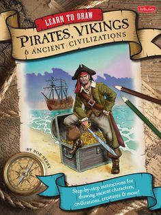 Learn to Draw Pirates, Vikings & Ancient Civilizations: Step-by-step instructions for drawing ancient characters, civilizations, creatures, and more! Walter Foster, Rainbow Resource, Classroom Projects, Ancient Civilizations, Learn To Draw, Step By Step Instructions, The Fosters, Vikings, Beast
