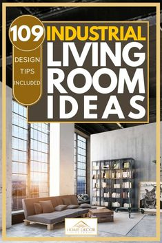109 Industrial Living Room Ideas (Design Tips Included!). Article by HomeDecorBliss.com #HomeDecorBliss #HDB #home #decor