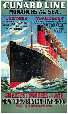 """nicholassabalos: """" Those were the days…. Classic Cunard Line poster from the wonders of the new Century age of high-speed, luxury liner steamship travel across the Atlantic Ocean….from the traditional, old world of Europe…. Vintage Advertisements, Vintage Ads, Rms Mauretania, Art Graphique, Vintage Travel Posters, Titanic, Liverpool, New York, Cruise Ships"""